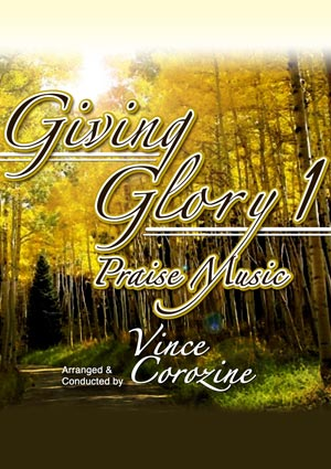 GIVING GLORY Praise Music